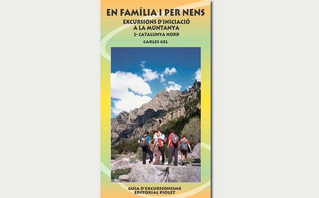 En família i per nens. Excursions d'iniciació a la muntanya