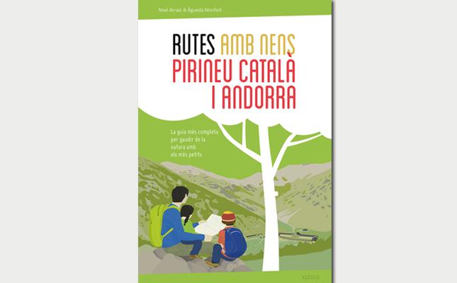 Rutes amb nens. Pirineu català i Andorra